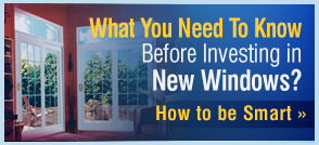 What you need to know Before Investing in new windows!  How to choose Windows for your Home